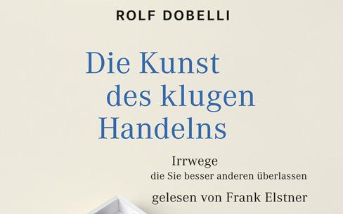 """Hörbuch über """"Die Kunst des klugen Handelns"""""""