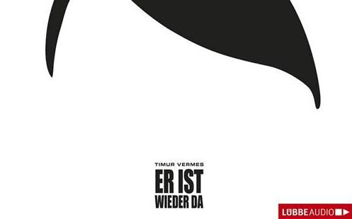 Satire-Roman über Hitler in der Gegenwart
