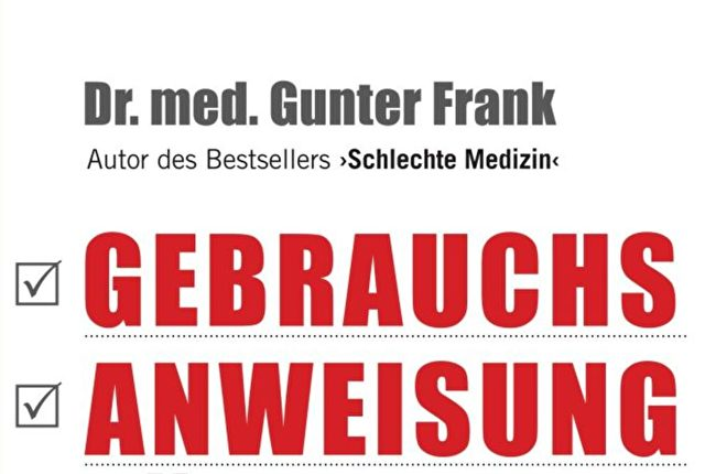 Dr. med. Gunter Frank; Gebrauchsanweisung für Ihren Arzt   Foto: Cover Verlag Knaus