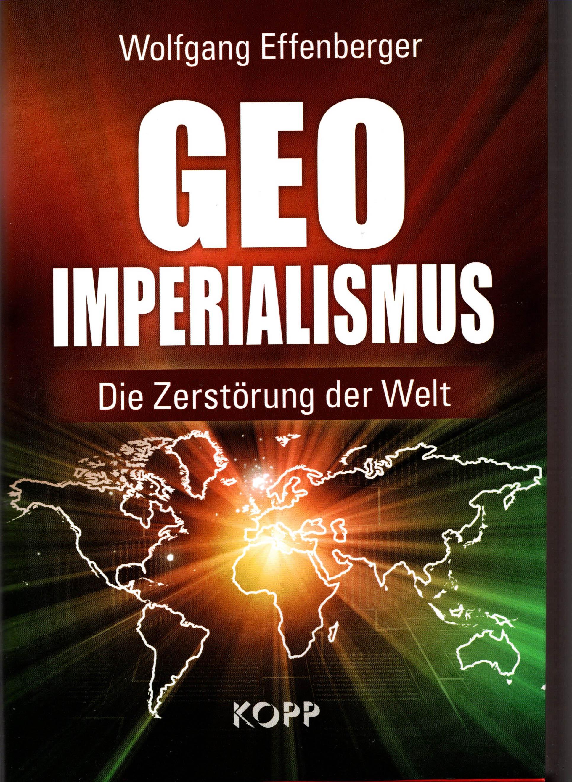 EFFENBERGER GEO-IMPERIALISMUS