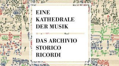 Bildband: Eine Kathedrale der Musik – Das Archivio Storico Ricordi + VIDEO