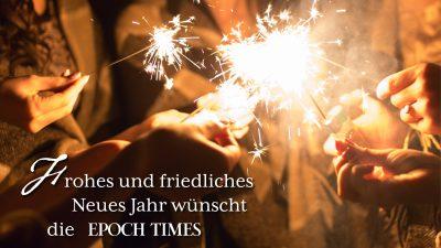 EPOCH TIMES wünscht ein frohes neues Jahr – Wir bedanken uns für Ihr Vertrauen!
