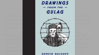 Zeichnungen aus dem Gulag: Gewalt, Mord und Folter im sowjetischen Lagersystem