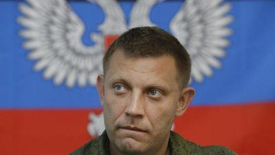 Ukrainische Rebellen melden tödlichen Anschlag auf Anführer Sachartschenko