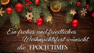An unsere Leser: Weihnachtsgruß der Epoch Times 2018 + 1 Std. Weihnachtslieder