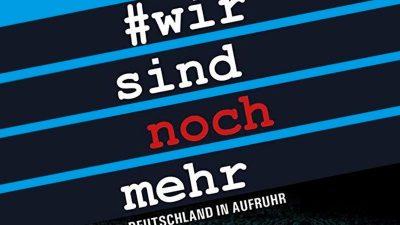 """""""#wir sind noch mehr"""" – Ein Buch landet nach FB-Löschung auf Bestsellerplatz"""