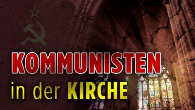 """USA: Wie der Kommunismus das Christentum unterwandert – Eine Begegnung mit den """"göttlichen"""" Kommunisten"""