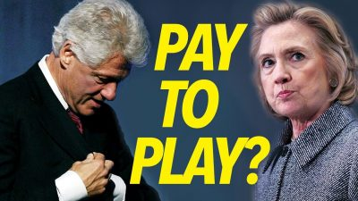 """Clinton Foundation """"Pay to Play""""-Modell unter der Lupe"""