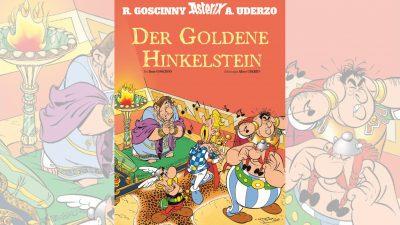"""""""Der goldene Hinkelstein"""" – Asterix-Abenteuer von 1967 kommt erstmals als Album"""