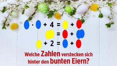 Mathematische Ostereier-Suche: Welche Zahlen verstecken sich hinter den bunten Eiern?
