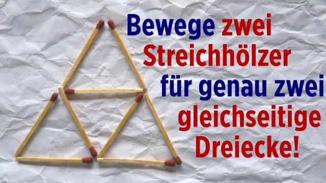 Rätselhafte Streichölzer (1) Dreiecke