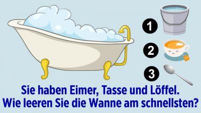 Badewanne-leeren für Fortgeschrittene: Wie geht es am schnellsten?