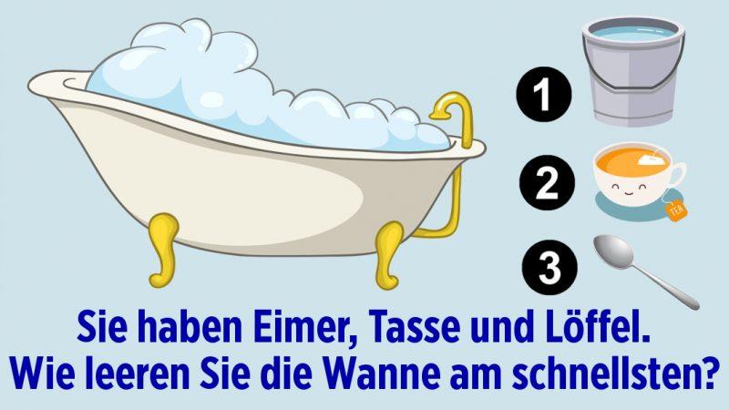 Wie leeren Sie die Badewanne am schnellsten?