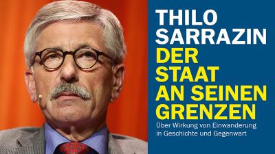 Thilo Sarrazin legt neues Buch vor: Der Staat an seinen Grenzen