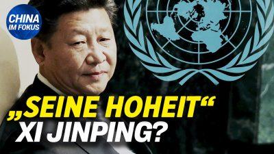 NTD: UNO zerschlägt Kaiser-Traum von Xi Jinping | Studenten in China protestieren gegen Lockdown
