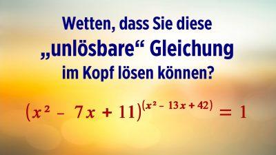 Unlösbare Gleichung im Kopf lösen: Wie viele Lösungen finden Sie?