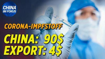 NTD: China-Impfstoff: Chinesen zahlen 90 US-Dollar, Ausland-Export für 4 US-Dollar | Philippinen distanzieren sich von KPC
