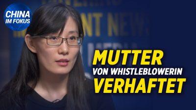 NTD: Mutter von Virologin Li-Meng Yan verhaftet | Neue Allianz gegen KP Chinas