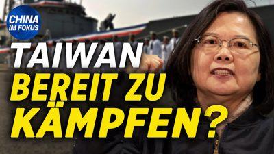 NTD: China will Verteidigungsgesetz ändern   Umfrage: Großteil der Taiwaner bereit gegen China zu kämpfen