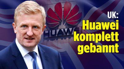 UK: Huawei fliegt aus 5G-Netz raus | USA: 2 weitere chinesische Firmen auf schwarzer Liste