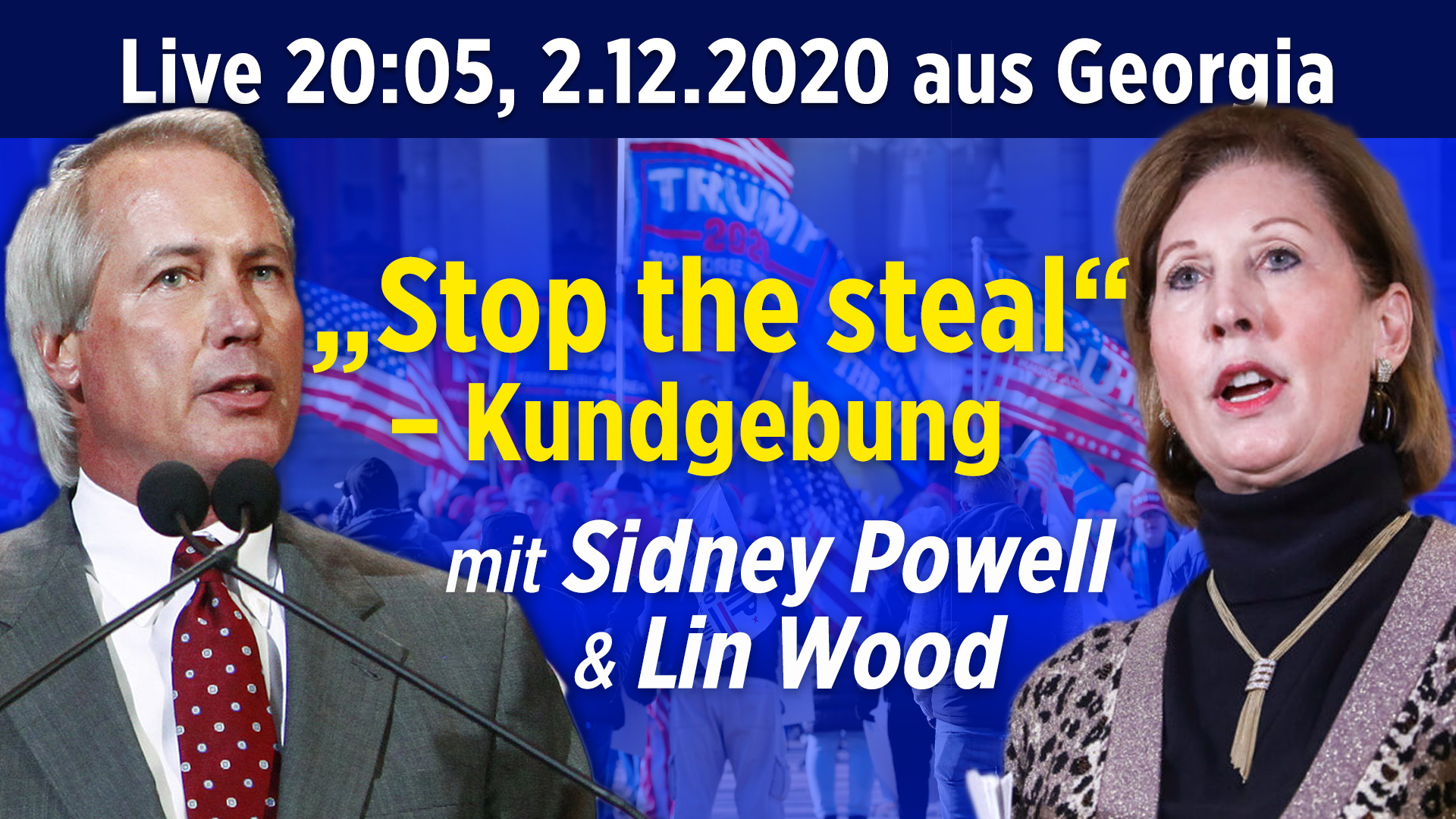 """Stop the Steal""-Kundgebung in Georgia – Anwälte Lin Wood und Sidney Powell dabei"