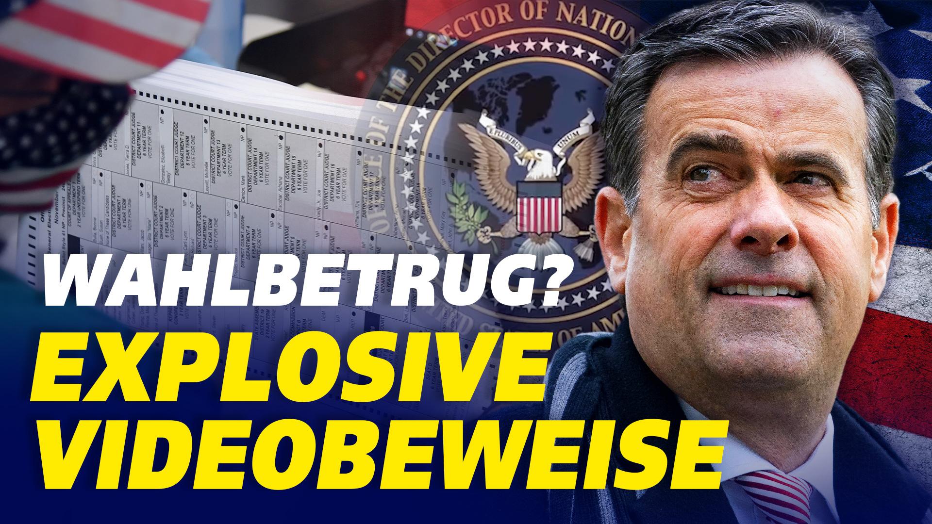 US-Wahl: Explosive Videobeweise – US-Geheimdienstchef bestätigt ausländische Einmischung