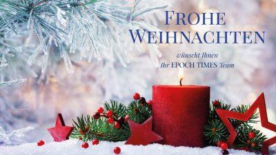Weihnachtsgrüße der Epoch Times: Vertrauen, Hoffnung und Mut