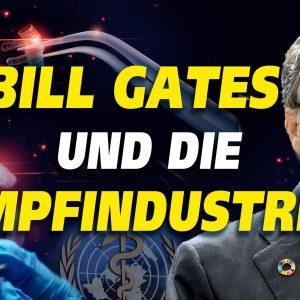 Corona-Impfung: Bill Gates, WHO, Pfizer und das deutsche Unternehmen BioNtech