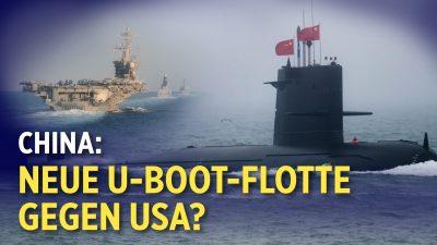 Französischer General: KPC baut U-Boot-Flotte auf | WHO: Ausbruch in Wuhan größer als angenommen