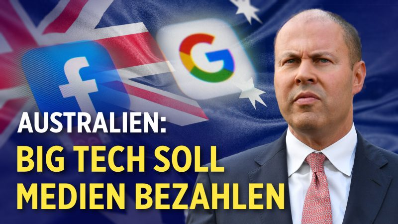 Biden macht 7 Trump-Anordnungen rückgängig | Australien: Big Tech soll Medien bezahlen