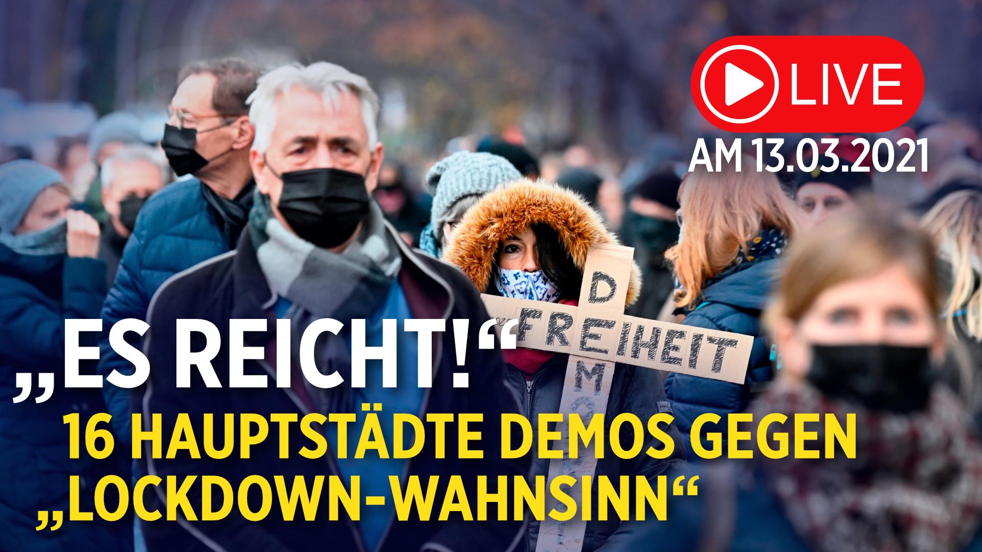 """""""Es reicht!"""" – Bundesweite Demos in den 16 Landeshauptstädten gegen """"Lockdown-Wahnsinn"""""""