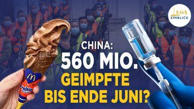 Staatspropaganda, Zuckerbrot und Peitsche – so setzt China die Massenimpfung durch