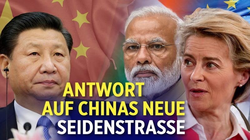 Gemeinsam gegen Chinas neue Seidenstraße: EU und Indien nehmen Gespräche über Abkommen auf