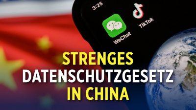 China verabschiedet eines der strengsten Datenkontrollgesetze der Welt