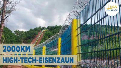 """Schutz vor COVID? Wozu baut China seine """"Große Mauer an der Südgrenze"""" zu Myanmar?"""