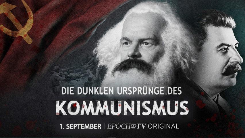 Die dunklen Ursprünge des Kommunismus – Krieg gegen den menschlichen Geist