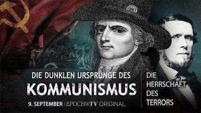 Die dunklen Ursprünge des Kommunismus – Die Herrschaft des Terrors