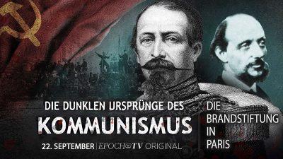 Die dunklen Ursprünge des Kommunismus – Die Brandstiftung in Paris