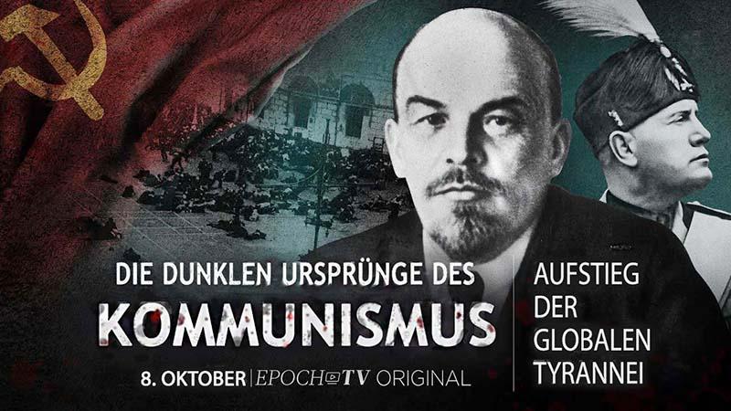 Die dunklen Ursprünge des Kommunismus – Aufstieg der globalen Tyrannei
