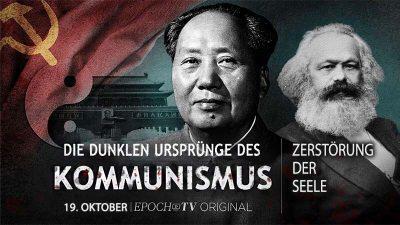Die dunklen Ursprünge des Kommunismus – Die Zerstörung der Seele